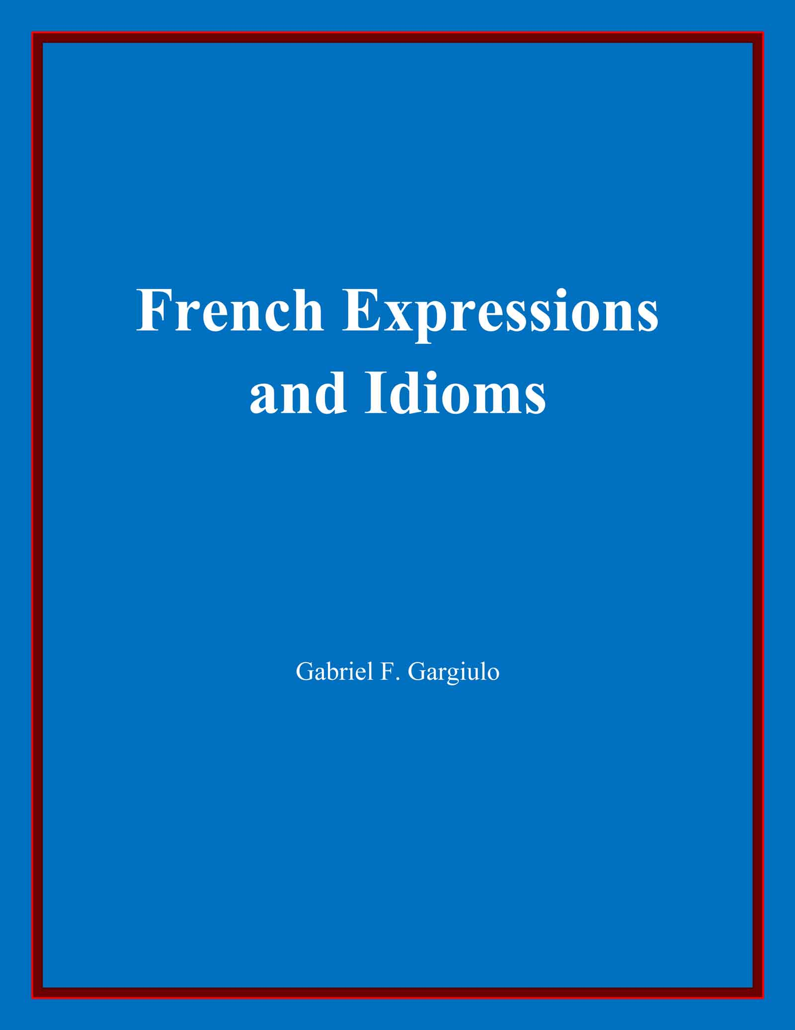 [France French Expressions and Idioms]