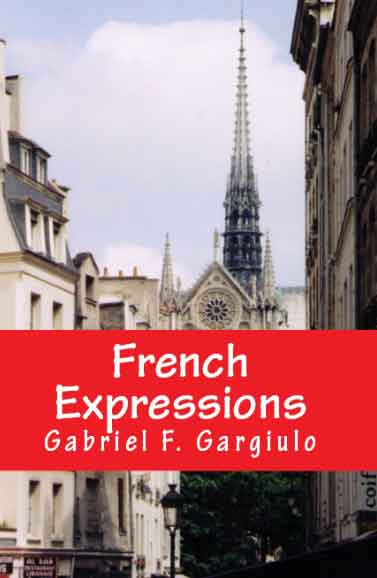 [France, Expressions and Idioms]